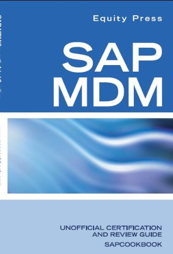 SAP Netweaver Master Data Management Frequently Asked Questions: SAP MDM FAQ (Sap Master Data Management compare prices)