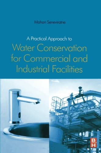 A practical approach to water conservation for commercial and industrial facilities home garden - Household water treatment a traditional approach ...