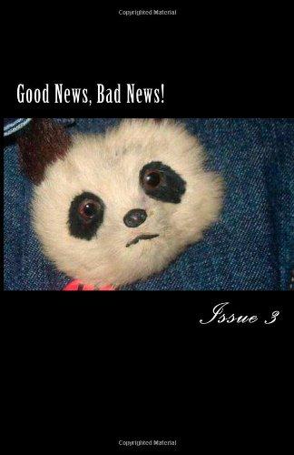 Good News, Bad News! 3: Volume 3