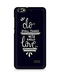 AMEZ do great things with love Back Cover For Huawei Honor 4C