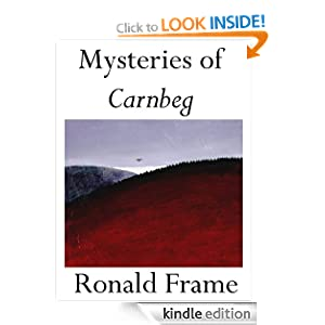 Mysteries of Carnbeg Ronald Frame and Dorothy Stirling