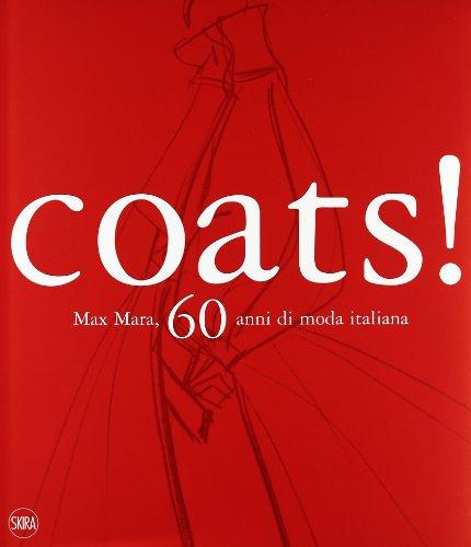 Coats! Max Mara. 60 anni di stile italiano