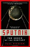 Sputnik: The Shock of the Century