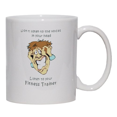 Don'T Listen To The Voices In Your Head Listen To Your Fitness Trainer Mug Fo...