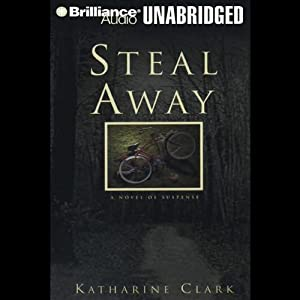 Steal Away Audiobook