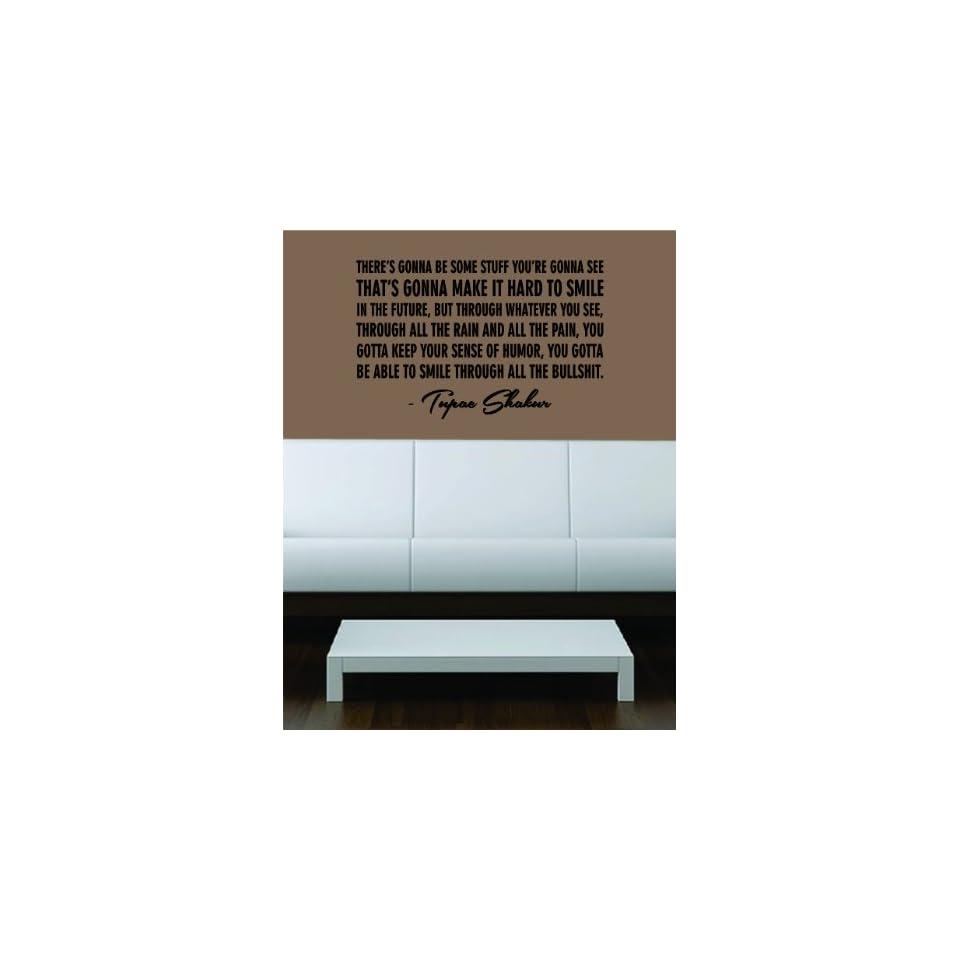 Tupac Shakur Smile Quote Decal Sticker Wall Vinyl Art Music Rap