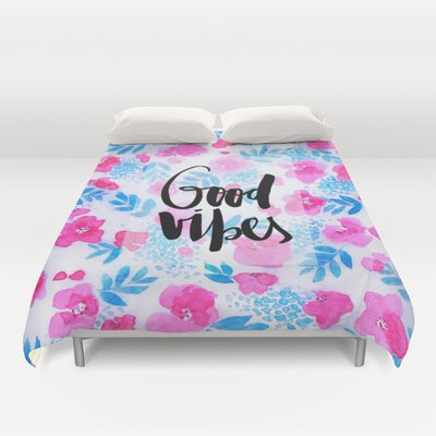 Society6 - Good Vibes [Collaboration With Jacqueline Maldonad… Duvet Cover By Galaxy Eyes
