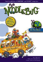 Noodle Bug, On the Move (Includes 7 Essential Brain-Building Activities to Enhance Early Brain Development)