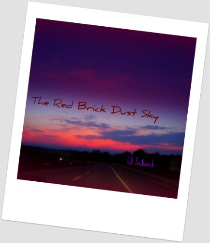 The Red Brick Dust Sky