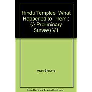 Hindu Temples: What Happened to Them : (A Preliminary Survey)