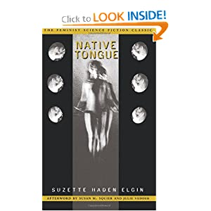 Native Tongue (Native Tongue Trilogy) by Suzette Haden Elgin and Susan Squier