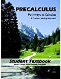 img - for Precalculus: Pathways to Calculus, A Problem Solving Approach book / textbook / text book