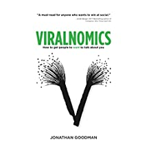 Viralnomics: How to Get People to Want to Talk About You Audiobook by Jonathan Goodman Narrated by Pete Cataldo