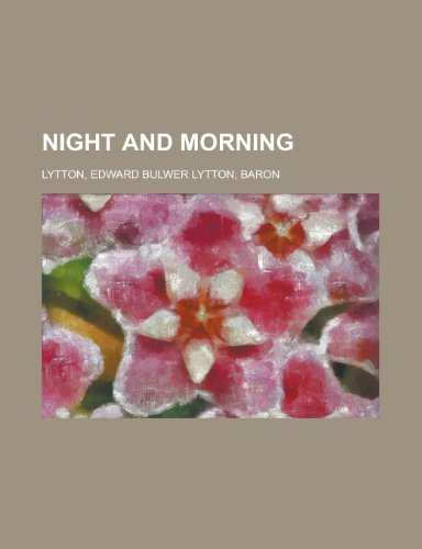 Night and Morning, Volume 5