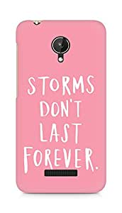 AMEZ storms dont last forever Back Cover For Micromax Canvas Spark Q380