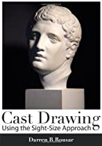 Free Cast Drawing Using the Sight-Size Approach Ebook & PDF Download
