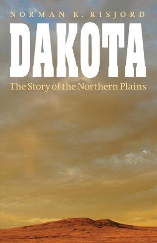 Dakota: The Story of the Northern Plains