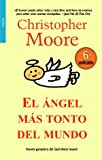 El angel mas tonto del mundo/ The Stupidest Angel (Bolsillo) (Spanish Edition)