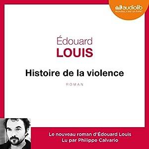 Histoire de la violence Audiobook