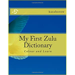 My First Zulu Dictionary
