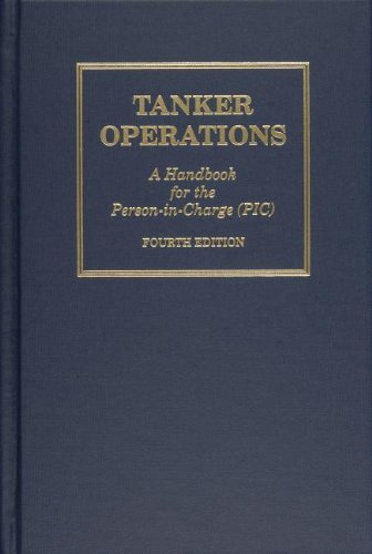 Tanker Operations:  A Handbook for the Person-in-Charge (PIC)
