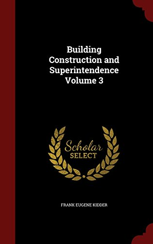 Building Construction and Superintendence Volume 3