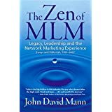 The Zen of MLM ~ John David Mann