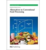 img - for [ { ALTERNATIVES TO CONVENTIONAL FOOD PROCESSING (EDITION.) (RSC GREEN CHEMISTRY #10) - IPS } ] by Proctor, Andrew (AUTHOR) Dec-16-2010 [ Hardcover ] book / textbook / text book