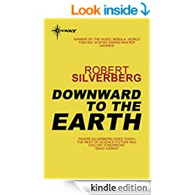 Downward To The Earth (S.F. Masterworks Book 56)