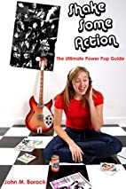 Shake Some Action: The Ultimate Power Pop…