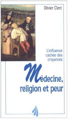 Médecine, religion et peur : l'influence cachée des croyances