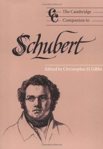 The Cambridge Companion to Schubert (Cambridge Companions to Music)