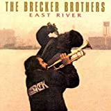 East River by Brecker Brothers (1997-09-23)