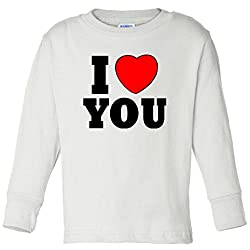 I Love You Toddler Long Sleeve T-Shirt