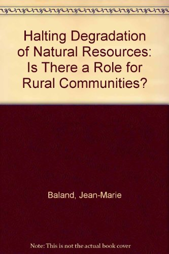 Halting Degradation of Natural Resources: Is there a Role for Rural Communities?