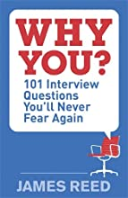 Why You?:: 101 Interview Questions You'll Never Fear Again