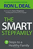 Smart Stepfamily, The, rev. and exp. ed.: 7 Steps to a Healthy Family