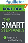The Smart Stepfamily: Seven Steps To...