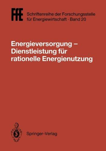 Energieversorgung Dienstleistung für rationelle Energienutzung: VDE/VDI/GFPE-Tagung in Schliersee am 2./3. Mai 1991 (Ff