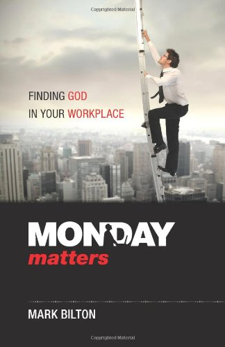 Monday Matters Finding God in your workplace098735759X : image