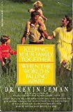 Keeping Your Family Together (044050516X) by Leman, Kevin