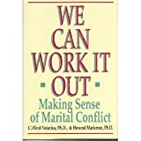 img - for We Can Work It Out: Making Sense of Marital Conflict book / textbook / text book