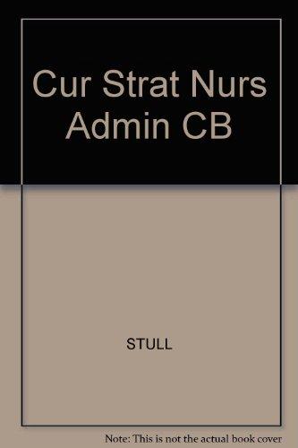 Cur Strat Nurs Admin Cb