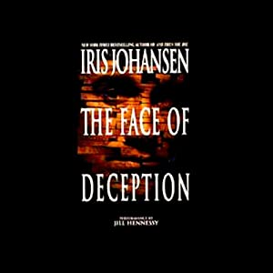 The Face of Deception | [Iris Johansen]