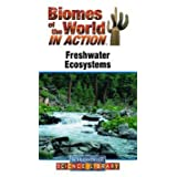 Biomes of the World in Action: Freshwater Ecosystems DVD