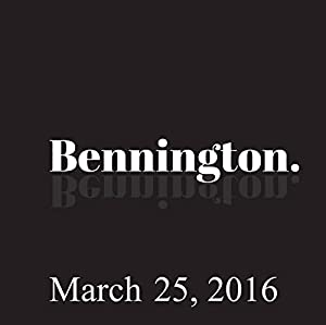 Bennington, March 25, 2016 Radio/TV Program