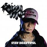 STAY BEAUTIFUL(初回生産限定盤)(DVD付)