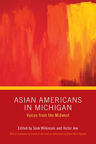 Image for publication on Asian Americans in Michigan: Voices from the Midwest (Great Lakes Books Series)