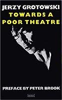Towards a Poor Theatre