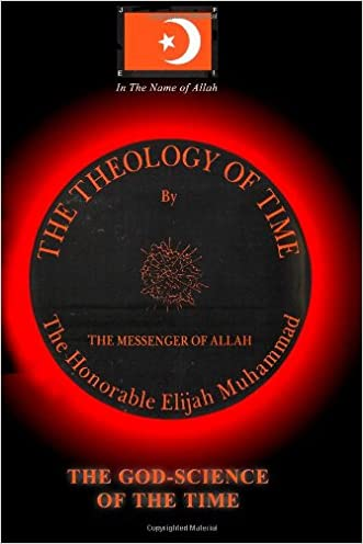 THE THEOLOGY OF TIME: Secret of Time (Subject Indexed) written by Elijah Muhammad